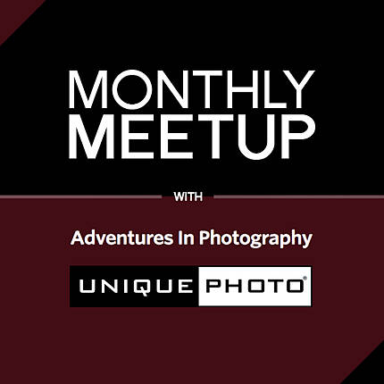 Monthly Meetup with Adventures in Photography and Unique Photo (ONLINE)