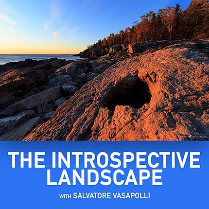 Photographing the Introspective Landscape with Salvatore Vasapolli