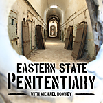 A Day at the Eastern State Penitentiary