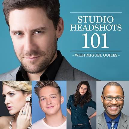 Studio Headshots 101 with Miguel Quiles