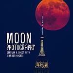 Moon Photography Seminar and Shoot with Jennifer Khordi