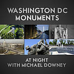 Photographing Washington D.C. Monuments at Night with Michael Downey