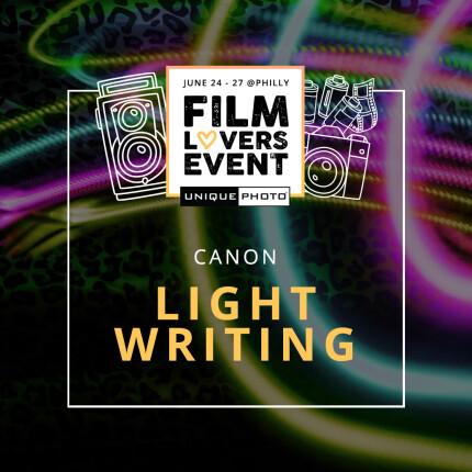 Film Lovers Event: Light Writing Techniques with Canon (Philly)