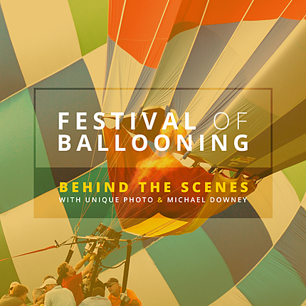 Festival of Ballooning: General Registration with Behind the Scenes Pass